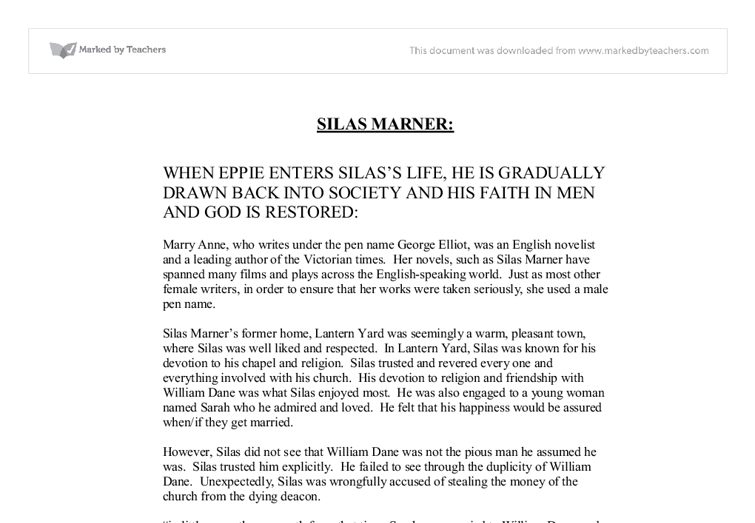 a summary of silas marner the weaver of raveloe by george eliot George eliot's spiritual quest in  george eliot's spiritual quest in silas marner 3  nineteenth-century1 the village of raveloe, outside of which the weaver.