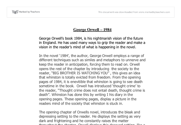 thesis statement 1984 orwell How can the answer be improved.