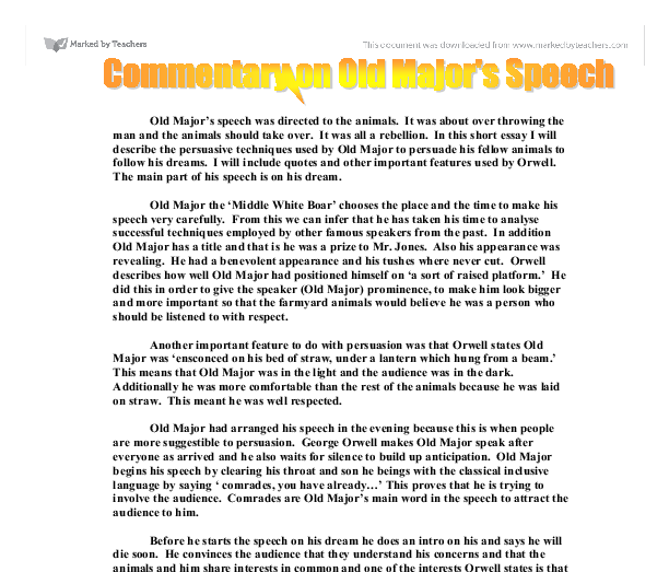 old majors speech analysis essay Animal farm: top ten quotes, free study guides and book notes including comprehensive chapter analysis old major warns.