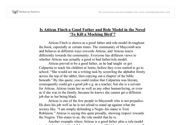 to kill a mockingbird essay is atticus a good father 20112013  just those two ideas would make an almost five paragraph essay - introduction, thesis statement at the end of the introduction (atticus is a good father.