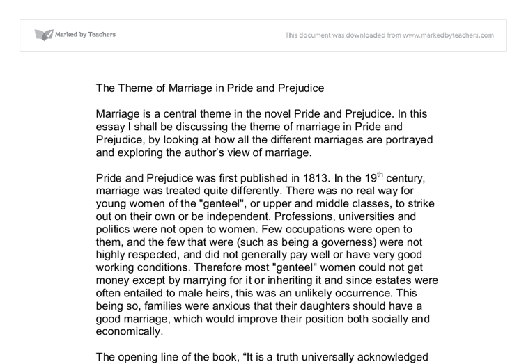 marriage essay on pride and prejudice Pride and prejudice theme jane austens novel pride and prejudice is a tale of love and marriage in eighteenth-century england plot it centres on the elder sisters of.