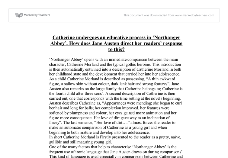 essay on northanger abbey Essay on northanger abbey as a precursor to pride and prejudice jane austen's northanger abbey is frequently described as a novel about reading—reading novels.
