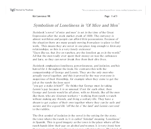 Symbolism Of Loneliness In Of Mice And Men Gcse English Marked