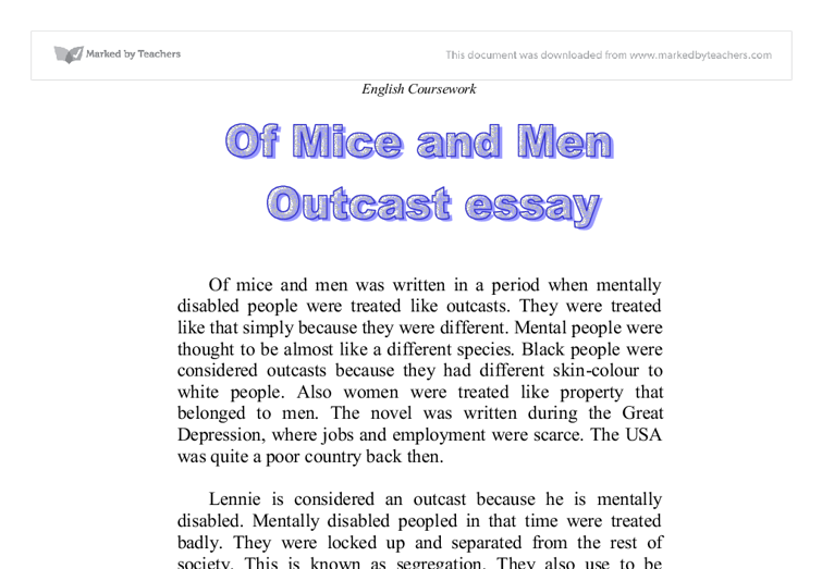 of mice and men was written in a period when mentally disabled people were treated like outcasts ess Final english essay of mice and men (mentally disabled period 5 5 november 2011 of mice and men essay imagine being isolated from a group or left.