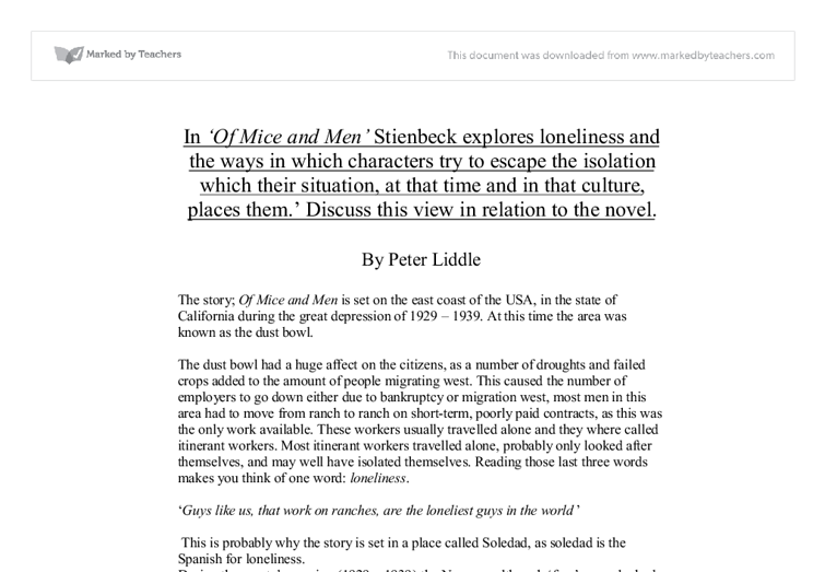 the theme of loneliness in john steinbecks of mice and men Steinbeck/of mice and men a 3 page research paper + annotated bibliography that address the theme of loneliness in this work john steinbeck is known for his novels.