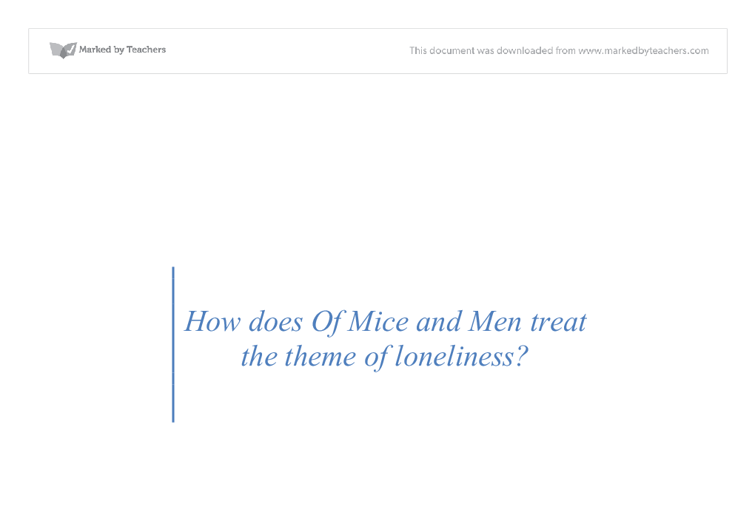 of mice and men theme of loneliness essay