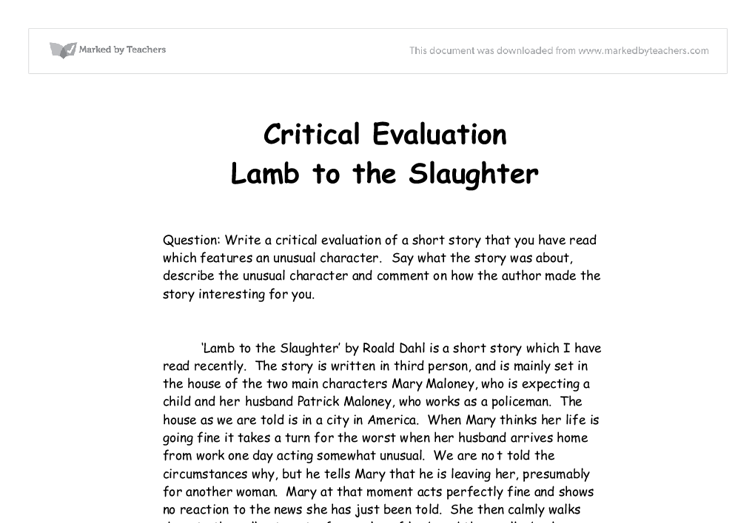 "lamb to the slaughter essay questions In ""lamb to the slaughter"", roald dahl gives an example of what love will do to someone if it is taken away the story takes place in the early twentieth."