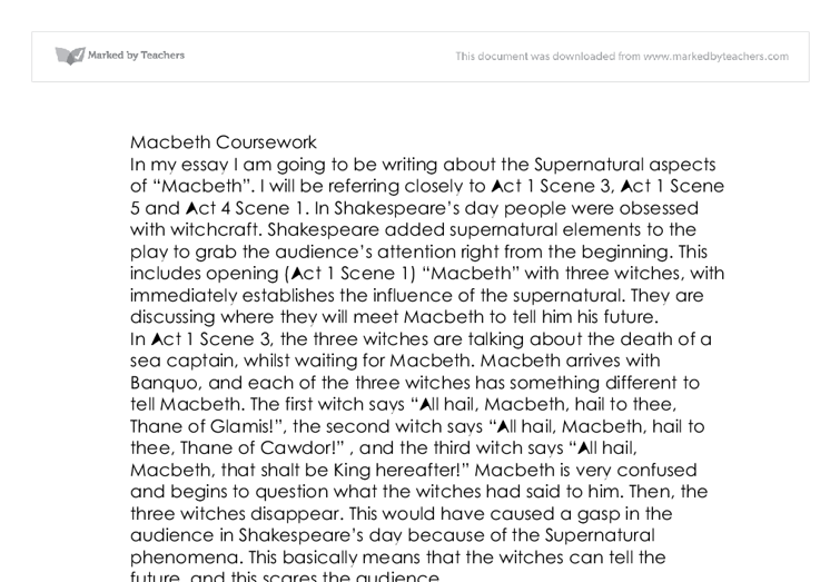 macbeth the supernatural essay Essay macbeths supernatural scenes explained in todays rational and scientifically explainable world, it would be hard for us to believe in supernatural.
