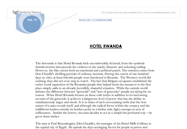 hotel rwanda term paper Write a 1500-2000 word paper on hotel rwanda (about 6-8 double-spaced typed pages) which examines a particular historical theme or series of events dealt with by one of the films listed below.