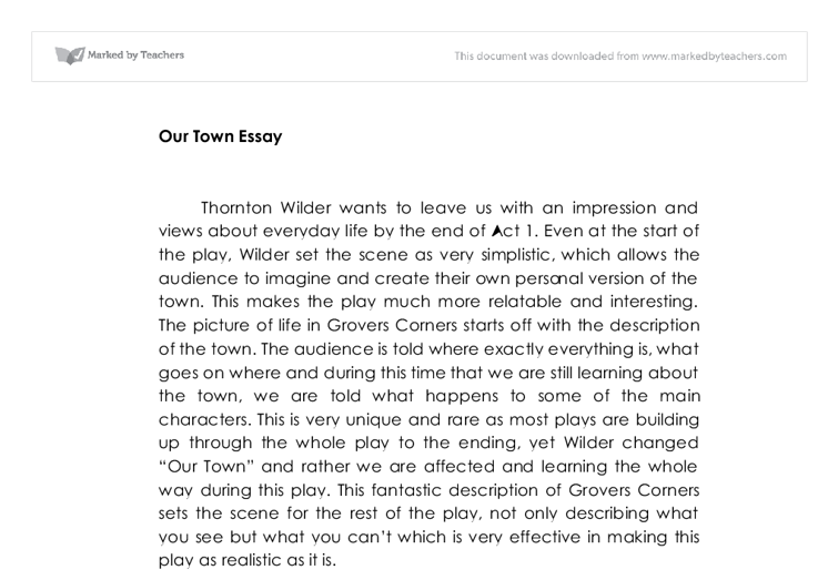gcse our town essay gcse english marked by teachers com document image preview