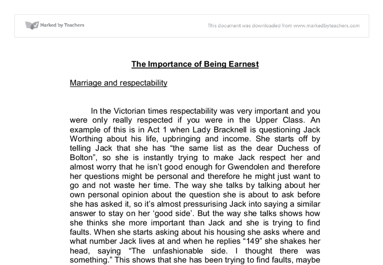 the importance of being earnest marriage and respectability download this essay print save essay An essay towards the history of  me his daughter in marriage  would allow of his being persuaded by weightier arguments of a similar nature to.