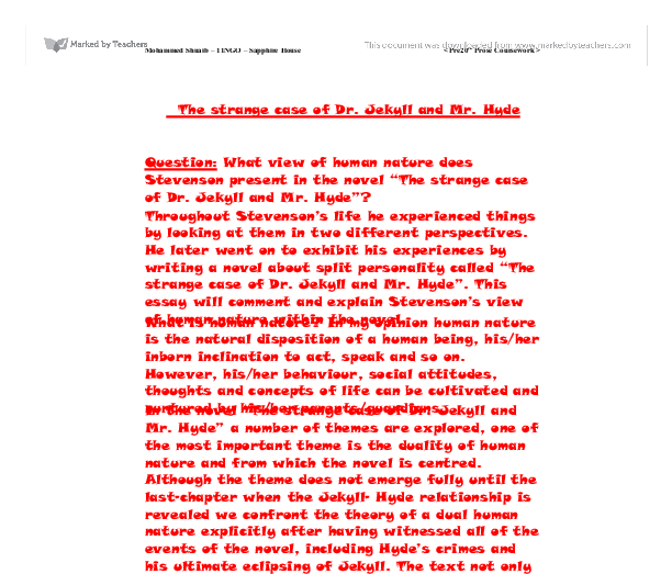 stevensons view of human nature as portrayed in the novel the strange case of dr jekyll and mr hyde  Of human nature,  strange case of dr jekyll and mr hyde abstract: during my years of teaching robert louis stevensons the strange case of dr jekyll.