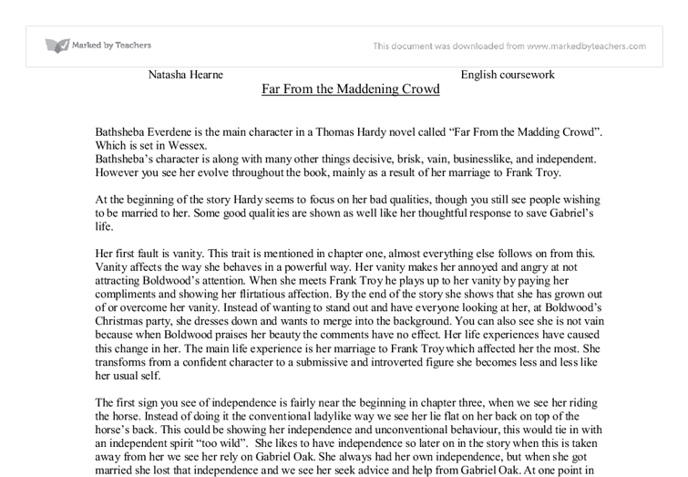 the madding crowd 9 essay Look carefully at the role of promises and contracts in this novel how does  bathsheba negotiate with each of her suitors what does she agree to do, and  what.