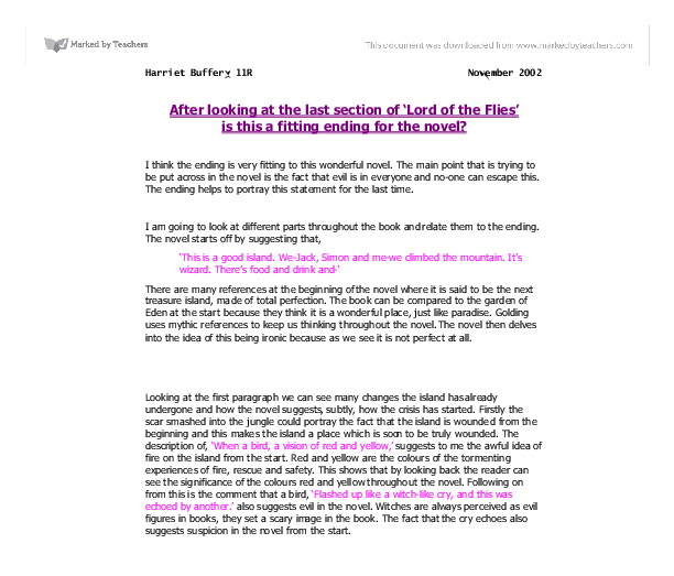 after looking at the last section of lord of the flies is this a fitting ending for the novel? essay Start studying lord of the flies ch 1-6 review learn vocabulary, terms, and more with flashcards, games, and other study tools.