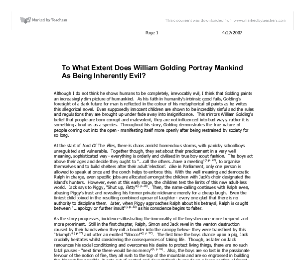 To What Extent Does William Golding Portray Mankind As Being Inherently Evil? Essay Sample