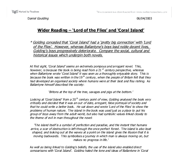 coral island lord flies essay Symbolism in lord of the flies essay a pages:5 words:1197 this is just a sample to get a unique essay  we will write a custom essay sample on symbolism in lord of the flies specifically for you for only $1638 $139/page  along with the boys at first the island represents a fun paradise as many of the boys had associated with such.