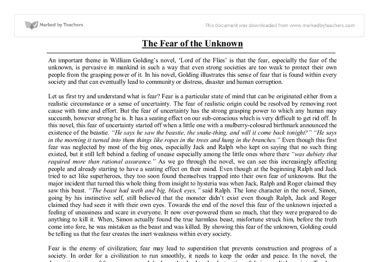 fear of the unknown lord of the flies essay Final essay self reflection the need for civilization was one of the major theme in the book, lord of the flies fear of the unknown play crucial role in.