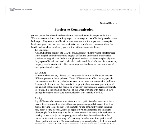 essay on barriers of communication Barriers to effective communication we face challenging barriers to effective communication in the healthcare field as our world becomes smaller, we are in constant.