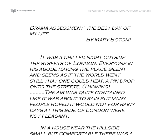 drama assessment the best day of my life gcse health and  document image preview