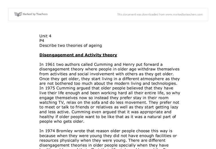 disengagement theory essay P4- explain two theories of ageing this piece of work will be about ageing explaining two theories (disengagement & activity theory) i will.