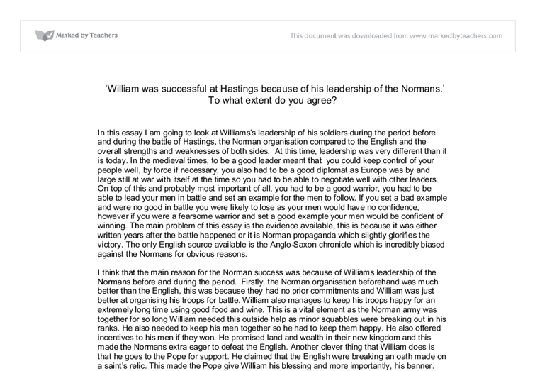 battle of hastings essay why did william win the battle of  william was successful at hastings because of his leadership of