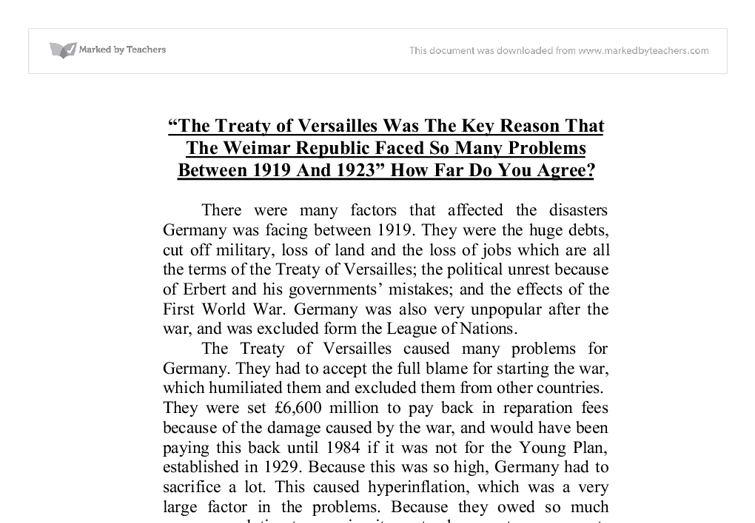the treaty of versailles should have been rewritten so that it wouldnt cause unfair damage to german