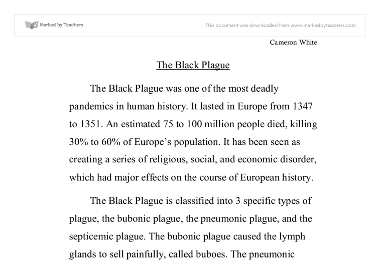 the bubonic plague essay example Essays on black death the black death is one of the most popular assignments among students' documents if you are stuck with writing or missing ideas, scroll down .