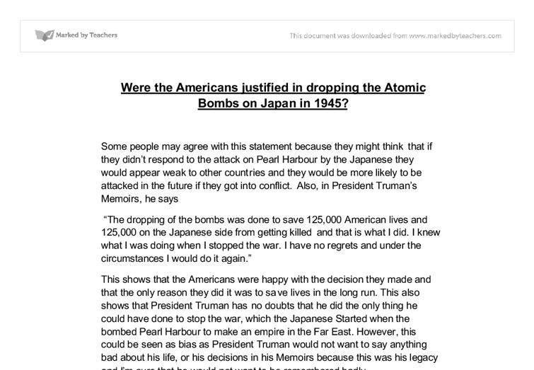 Was america justified in dropping the atomic bomb on japan essay