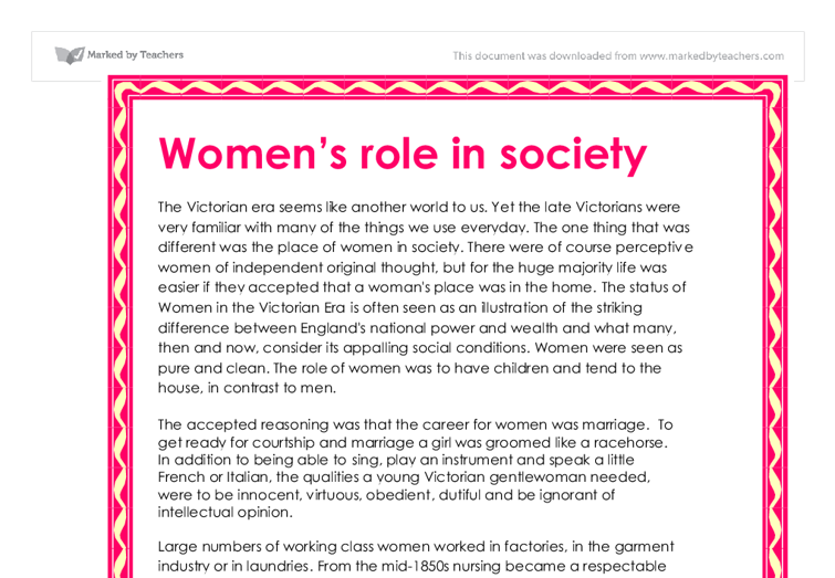 the roles of women in modern Society's evolution especially on woman valorization redefines gender roles  promoting a woman more active, ambitious and independent and a man more.