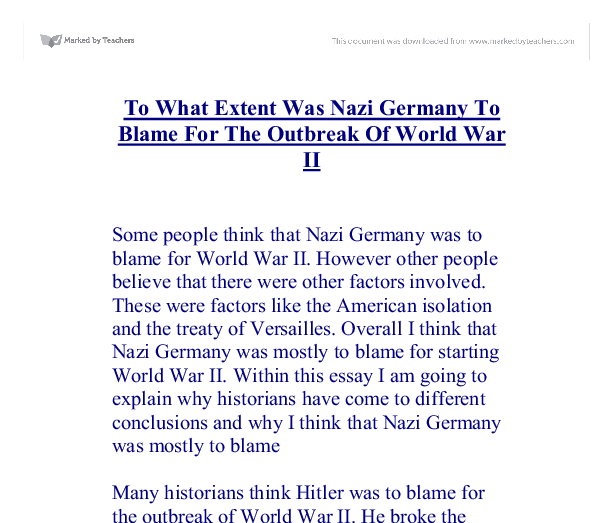 germany was responsible for the outbreak of wwi World war i term papers (paper 11086) on was germany responsible for the outbreak of the first world war : the first world war was a devastating war that effected many places and also very many lives because of the effects of the war people were term paper 11086.