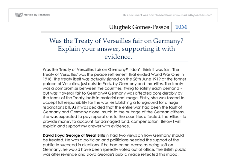 three reasons explaining the unfairness of the treaty of versailles A bbc bitesize secondary school revision resource for standard grade history on the treaty of versailles: big three, expectations, opinions of the treaty.