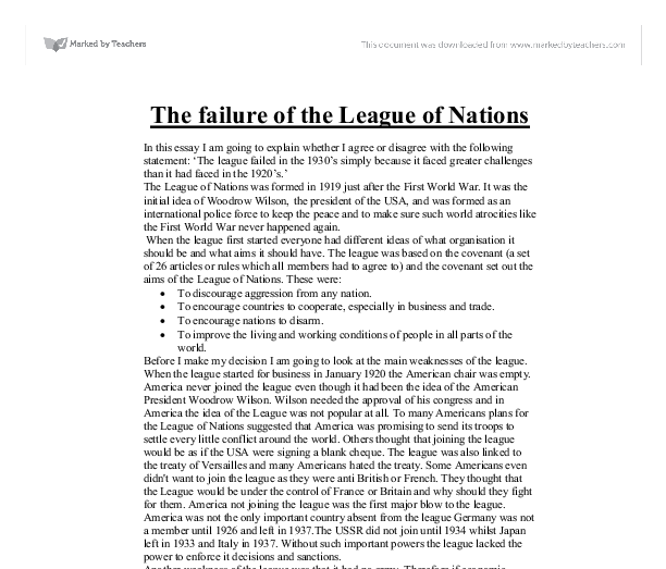 the failure of the league of nations essay Free league of nations papers - the failure of the league of nations this essay will try to define whether the league of nations was or wasn't a complete failure by complete we mean that no successes were achieved and only failures were the league of nations was set-up.