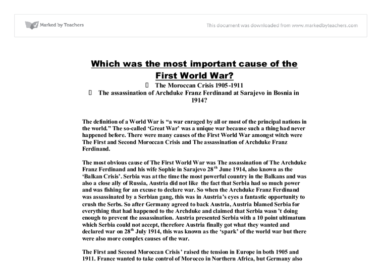 what were the underlying causes of world war 1 thesis Essays essays the main cause of ww1 to what extent was naval rivalry the main cause of the first world war these alliances were defined as.