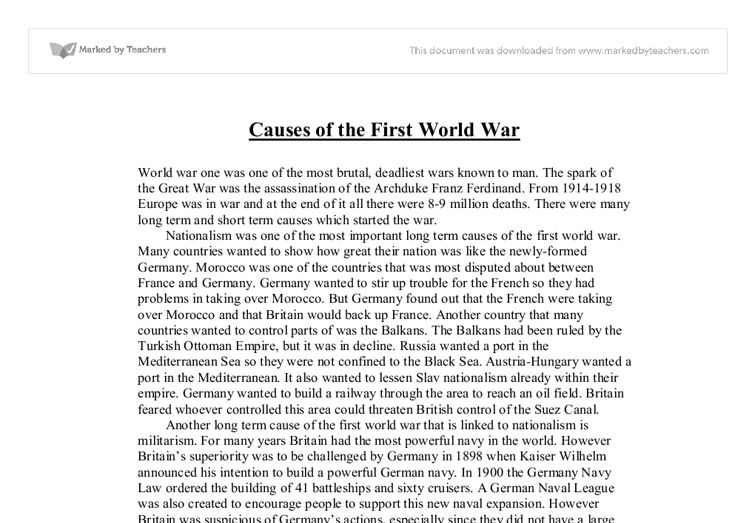 four main causes of ww1 essay The argument which follows suggests that europe in 1914 was ripe for war to break out - that the causes of world war one went back long before 1914, and had so set it is important to realise that - although in 1914 the german army was the biggest and best in the world - the russian army was growing the fastest, and.
