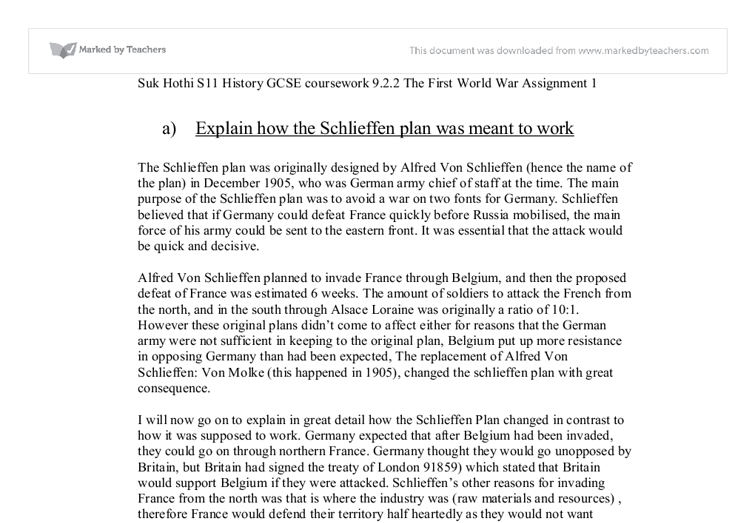 an explanation on how the schlieffen plan was meant to work War plans - the first world yet that plan, the 'schlieffen plan' schlieffen's determination to work with the numbers he had was therefore correct.