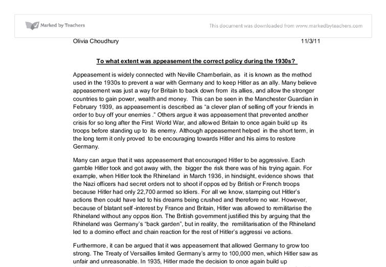 was appeasement the right policy essay This essay appeasement or collective security and other have the moral right to enter into choice to follow the policy of appeasement on hitler's.