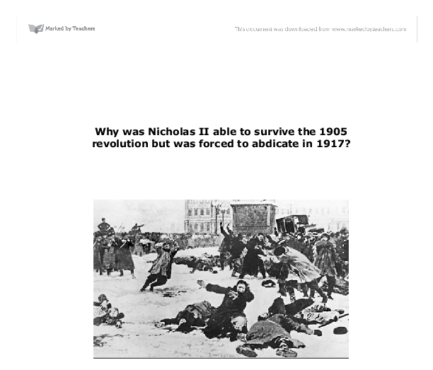 why tsarist regime survive in 1905 but not in 1917 Katie why did the tsarist regime survive in the years 1881-1905 it is possible to argue that the tsarist regime survived because the various groups opposing the tsar (the workers, the.