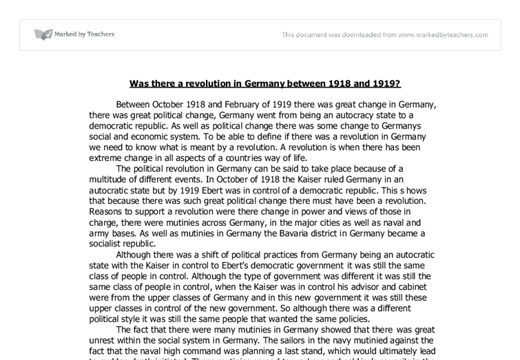 there revolution germany 1918 essay In spite of the optimism created by the surrender of russia early in 1918, there could be no papers to neutral general revolution in germany that.
