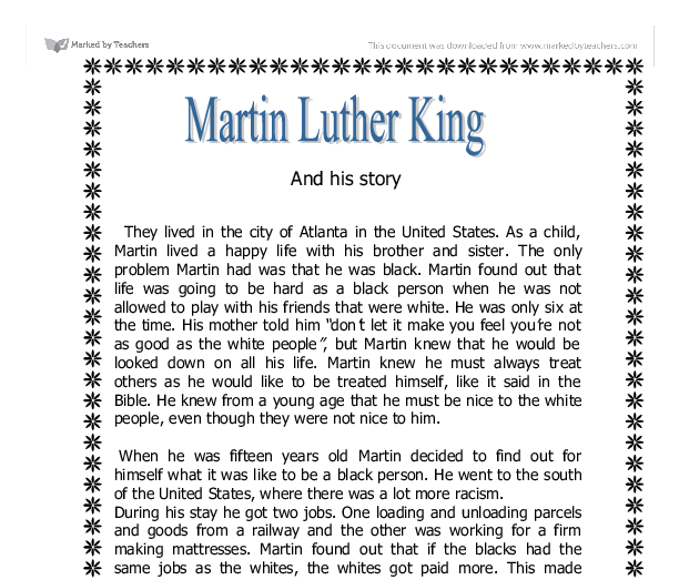 "gcse martin luther king essay In conclusion, martin luther king, jr's most famous speech was the ""i have a dream"" speech given in 1963 during one of the most famous marches in history, the 200,000-strong ""march on."