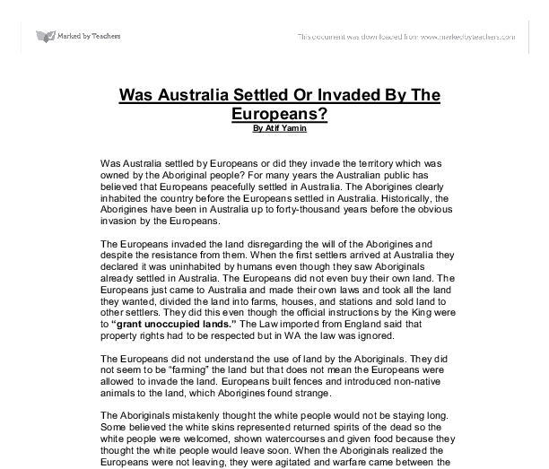 was australia invaded or settled essay Check out our top free essays on was australia invaded or settled to help you write your own essay.