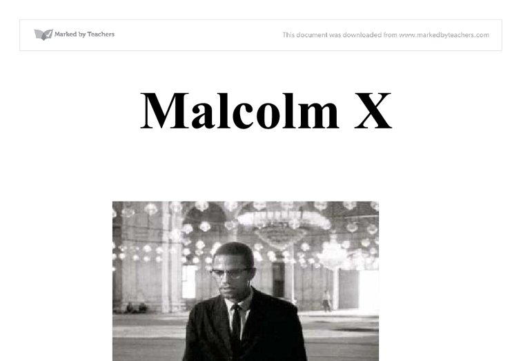 malcolm x essay project   gcse history   marked by teacherscom document image preview