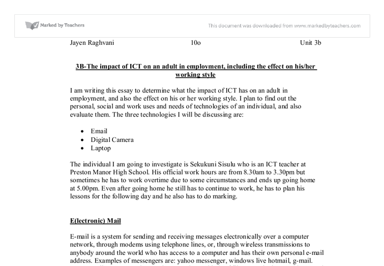 the impact of ict on an adult in employment including the effects on hisher working style essay Find essays and research papers on education at studymode no individual is a human being in the working world until he education essay - 762 words ict in.