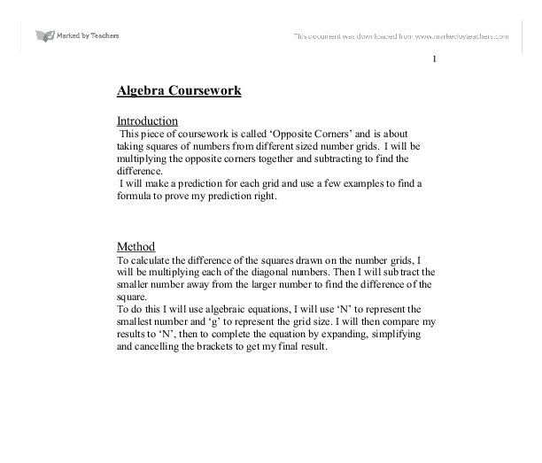opposite corners gcse coursework Contents introduction - word document version this document identifies algebra tasks used in year 7 maths lessons in the first half terms of the years 2008-2009 and 2009-2010 it attempts to map them to the maths curriculum and suggests which could be used for the different year 7 sets in coming years not all aspects.