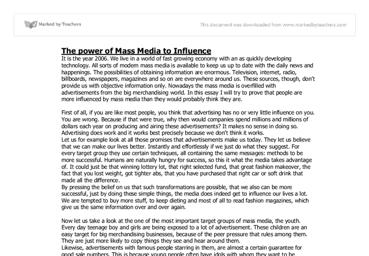 essay of mass media The mass media including tv, radio and newspaper influence our society and shape our opinions and characters what is your opinion write mass media essay in.