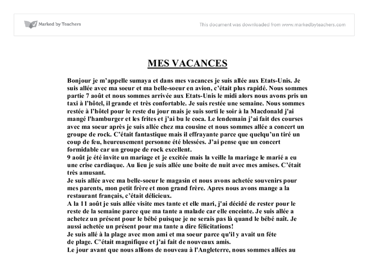 les vacances - french essay Natives & french learners are urged not to help anyone with these requests  hilarious homophones: a caen les vacances (raymond  pendant les vacances, je fais .