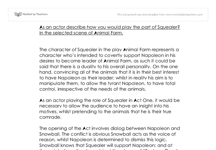 As an actor describe how you would play the part of Squealer