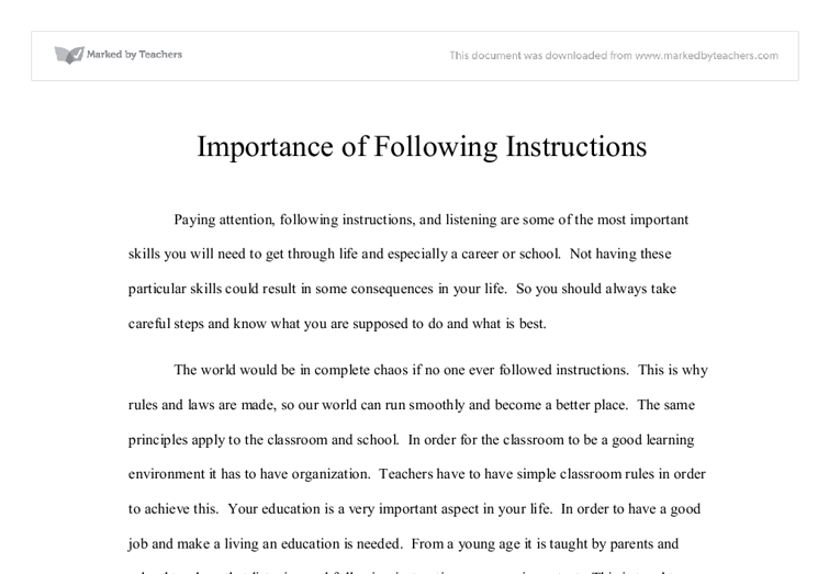 the importance of following instructions essay Search results for '500 word essay on the importance of following instructions in the army' 500 word essay writing tips writing a 500 word essay would seem a difficult task.