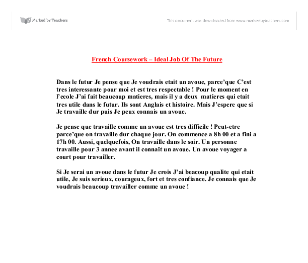 french essay on future jobs Essay about future plan set 5 i will quit my job and start and thoughts and sorry to say that i just copy your essay for my assignment and i hope my other.