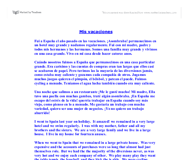 spanish holiday essay A secondary school revision resource for gcse spanish think about how you would answer the question yourself and then read the where he's going on holiday.