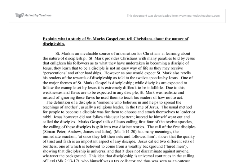 """Explain what a study of St.Marks Gospel can tell Christians about the nature of discipleship"""